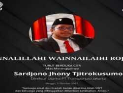 Kabar Duka, Bos Trans Jakarta Sardjono Djony Meninggal Dunia